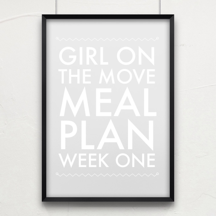 Meal Plan Week One   Girl on the Move Blog